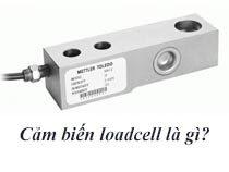 cảm biến loadcell là gì