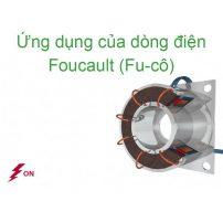 ứng dụng của dòng điện fuco